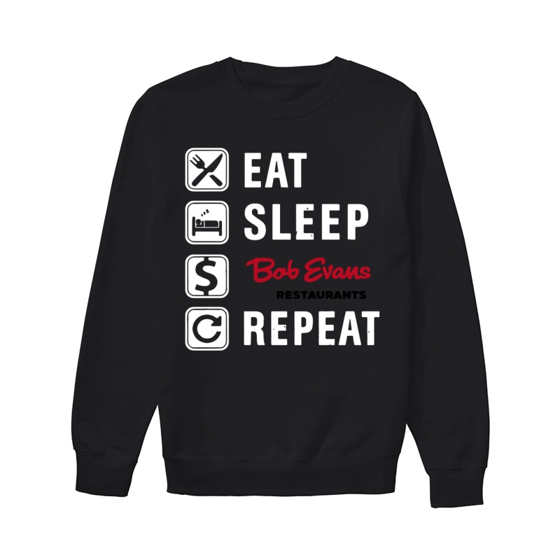 Eat Sleep Bob Evans Repeat Sweater