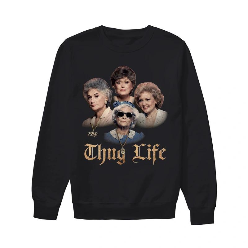 Golden Girls Thug Life Sweater