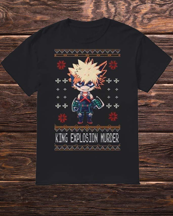 Katsuki Bakugo King Explosion Murder Shirt
