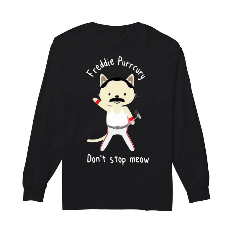 Official Freddie Purrcury Don't Stop Meow Longsleeve Tee
