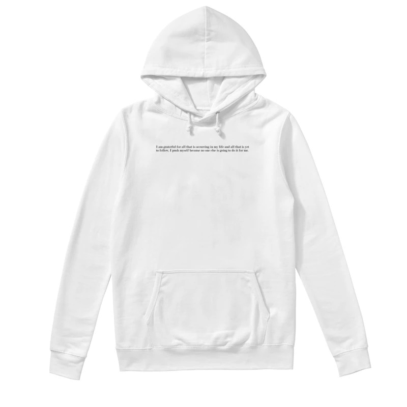 Selena Gomez I Am Grateful For All That Is Occurring In My Life And All That Is Yet To Follow Hoodie