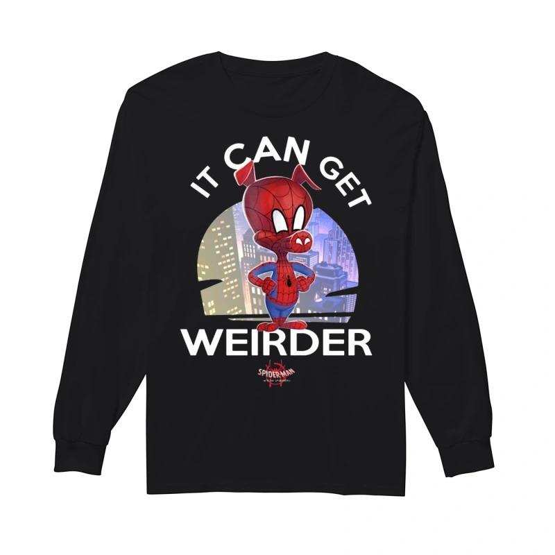 Spider Ham It Can Get Weirder Spider Man Longsleeve Tee