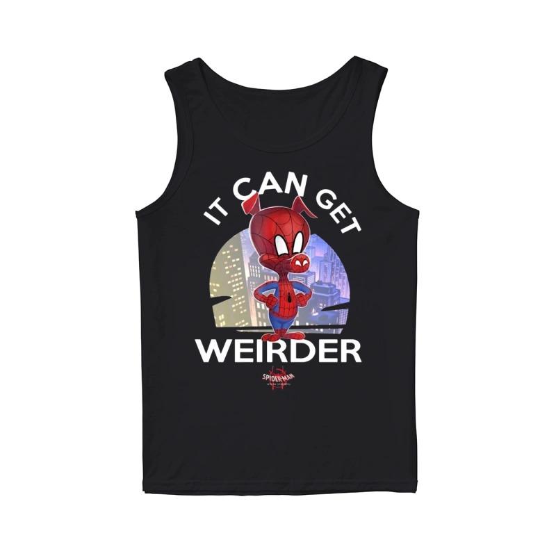 Spider Ham It Can Get Weirder Spider Man Tank Top