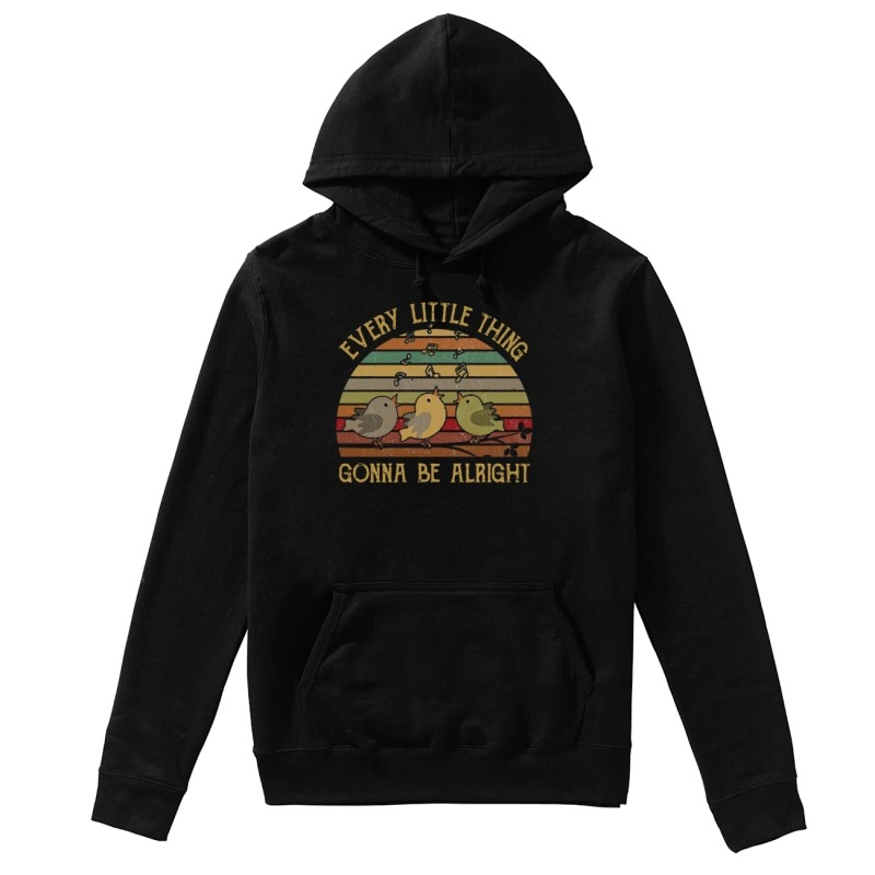 The Sunset Every Little Thing Gonna Be Alright Hoodie