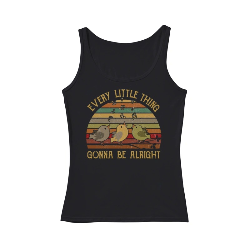 The Sunset Every Little Thing Gonna Be Alright Tank Top