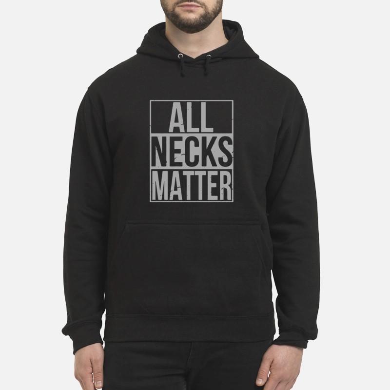 Wide Neck All Necks Matter Hoodie