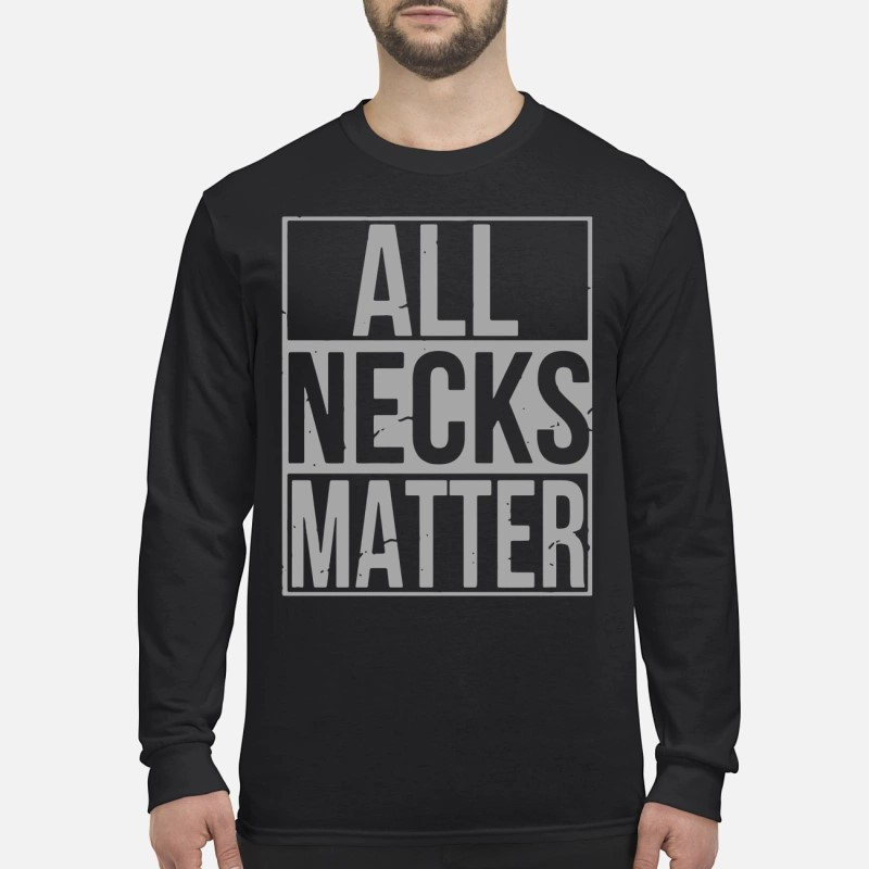 Wide Neck All Necks Matter Longsleeve Tee