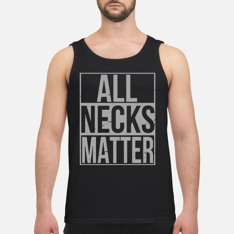 Wide Neck All Necks Matter Tank Top