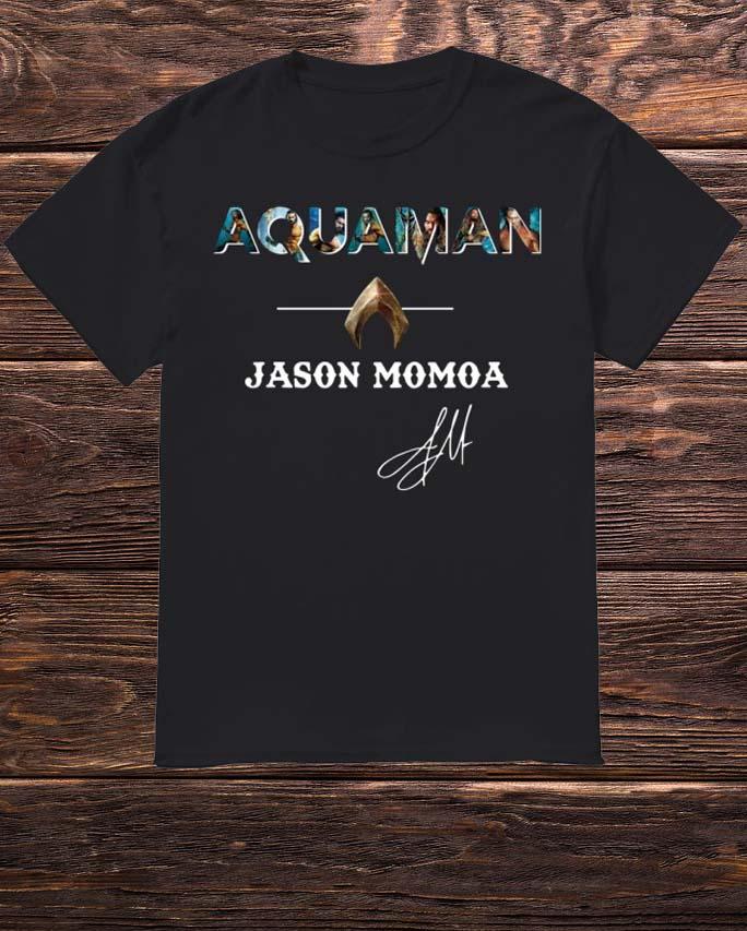 Atlantis Aquaman Jason Momoa Shirt