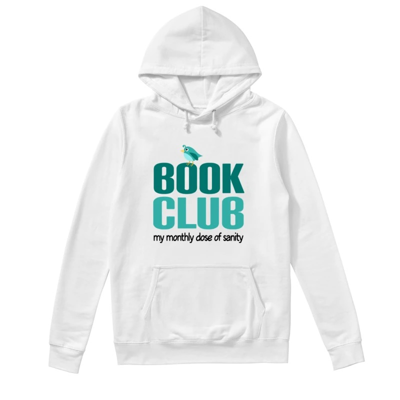 Book Club My Monthly Close Of Sanity Hoodie