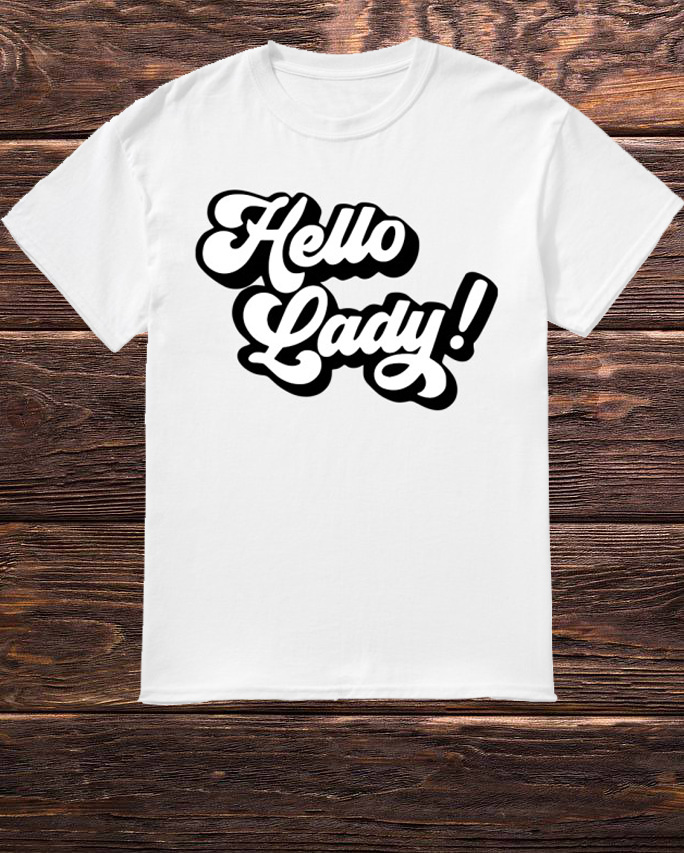 Elvis Duran And The Morning Show Hello Lady Shirt 2019