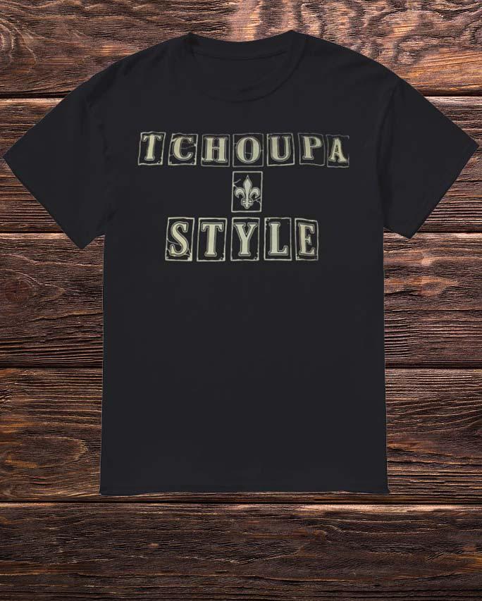 New Orleans Saints Tchoupa Style Shirt