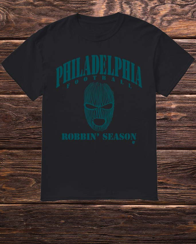 Philadelphia Football Robbin Season Shirt