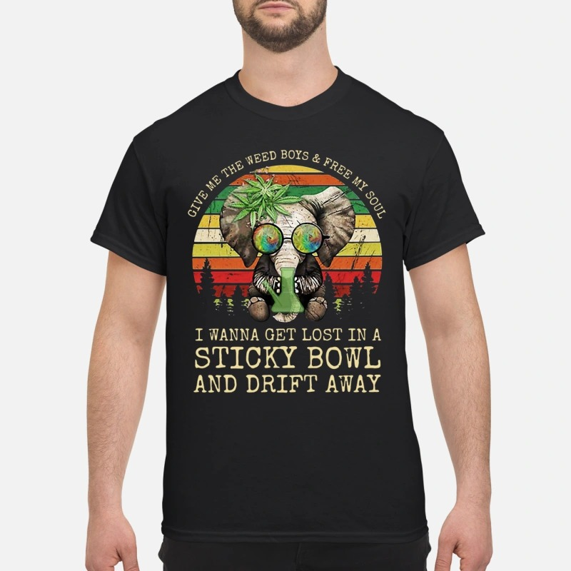 Sunset Elephant Give Me The Weed Boys And Free My Soul I Wanna Get Lost In A Sticky Bowl And Drift Away Shirt
