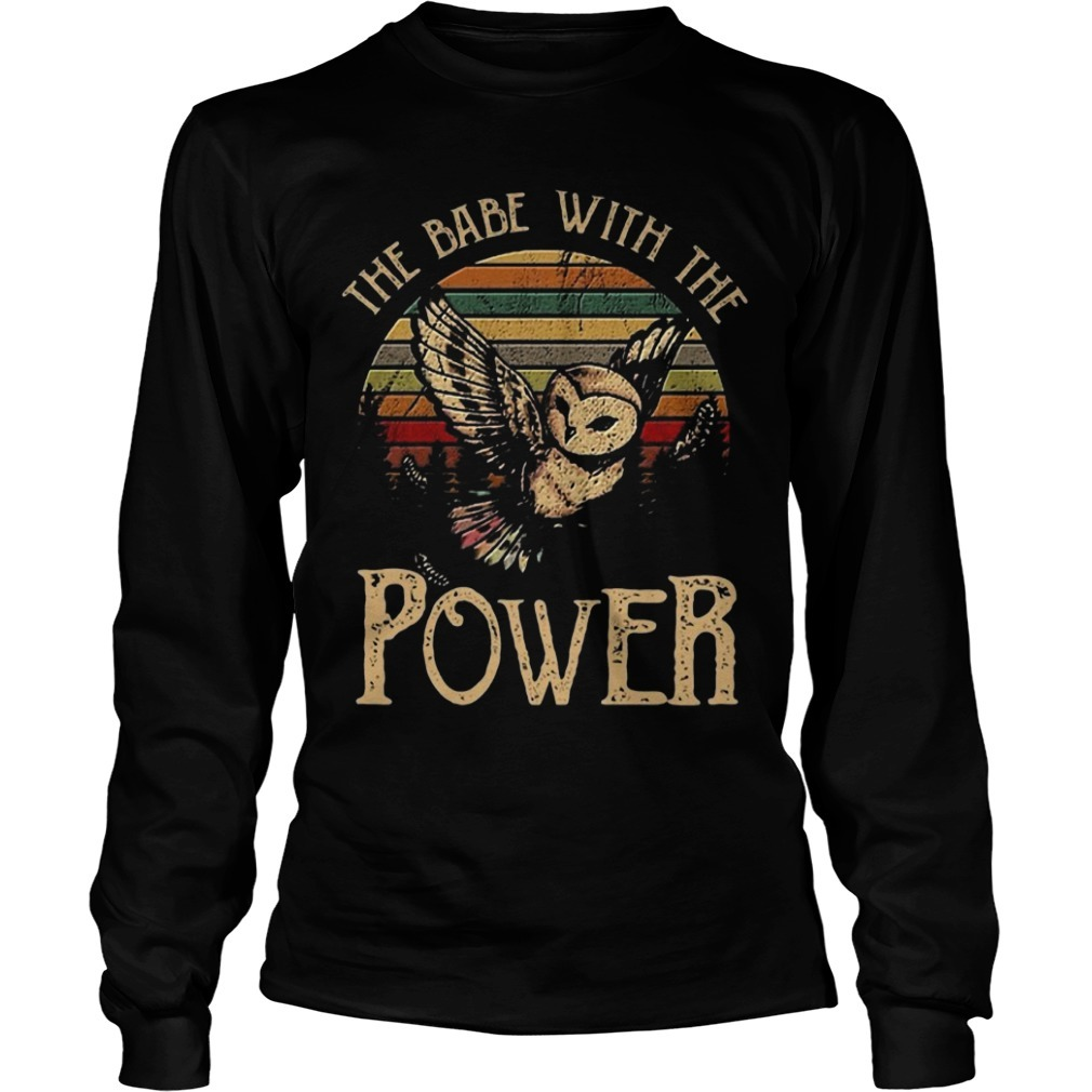 Sunset Special Owl The Babe With The Power Longsleeve Tee