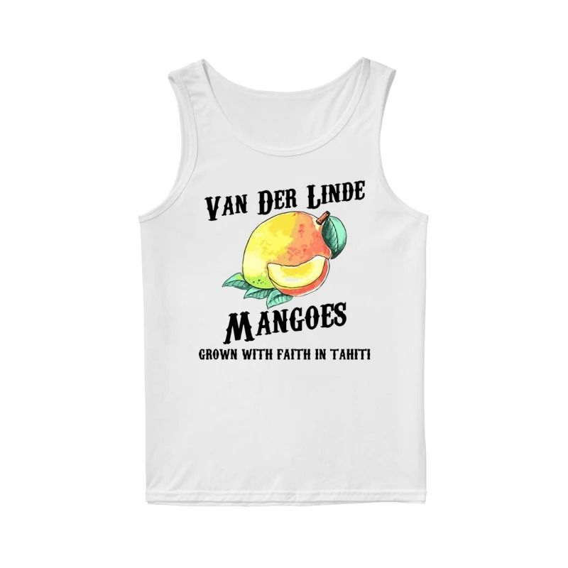 Van Der Linde Mangoes Grown With Faith In Tahiti Tank Top