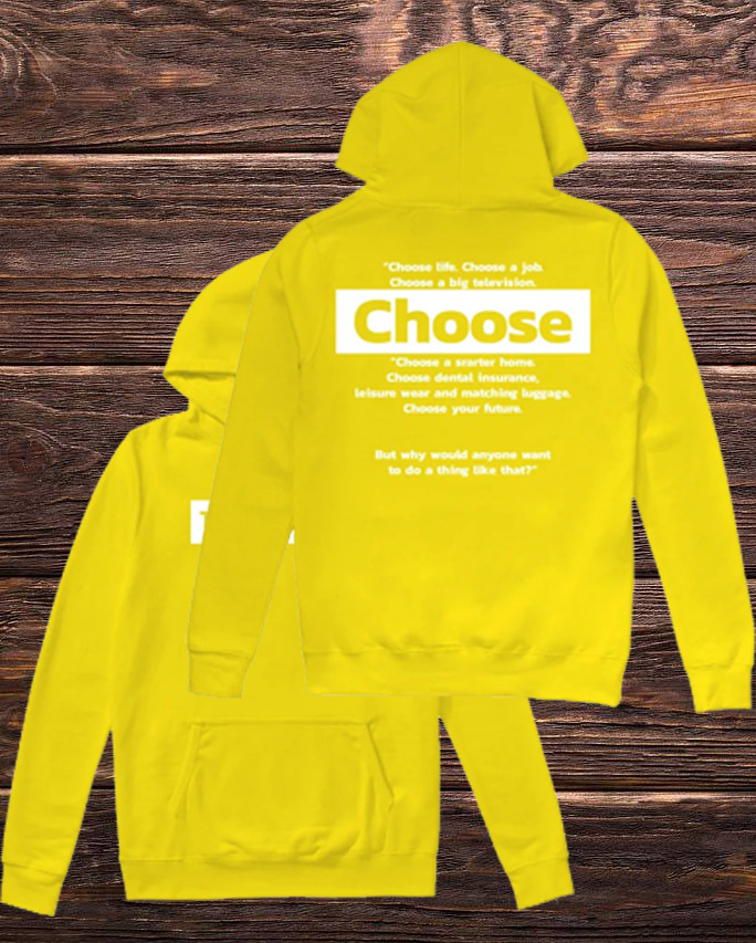 Trainspotting Choose Life Choose A Job Choose A Big Television Hoodie