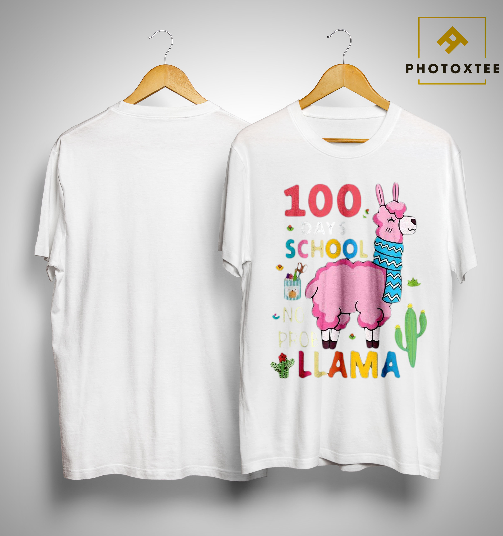 100 Days Of School No Prob Llama Shirt