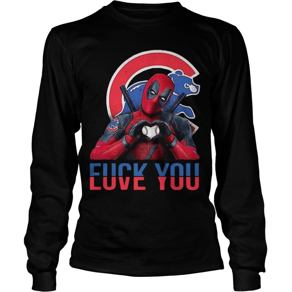 Chicago Cubs Bears Deadpool Fuck You Love You Longsleeve Tee