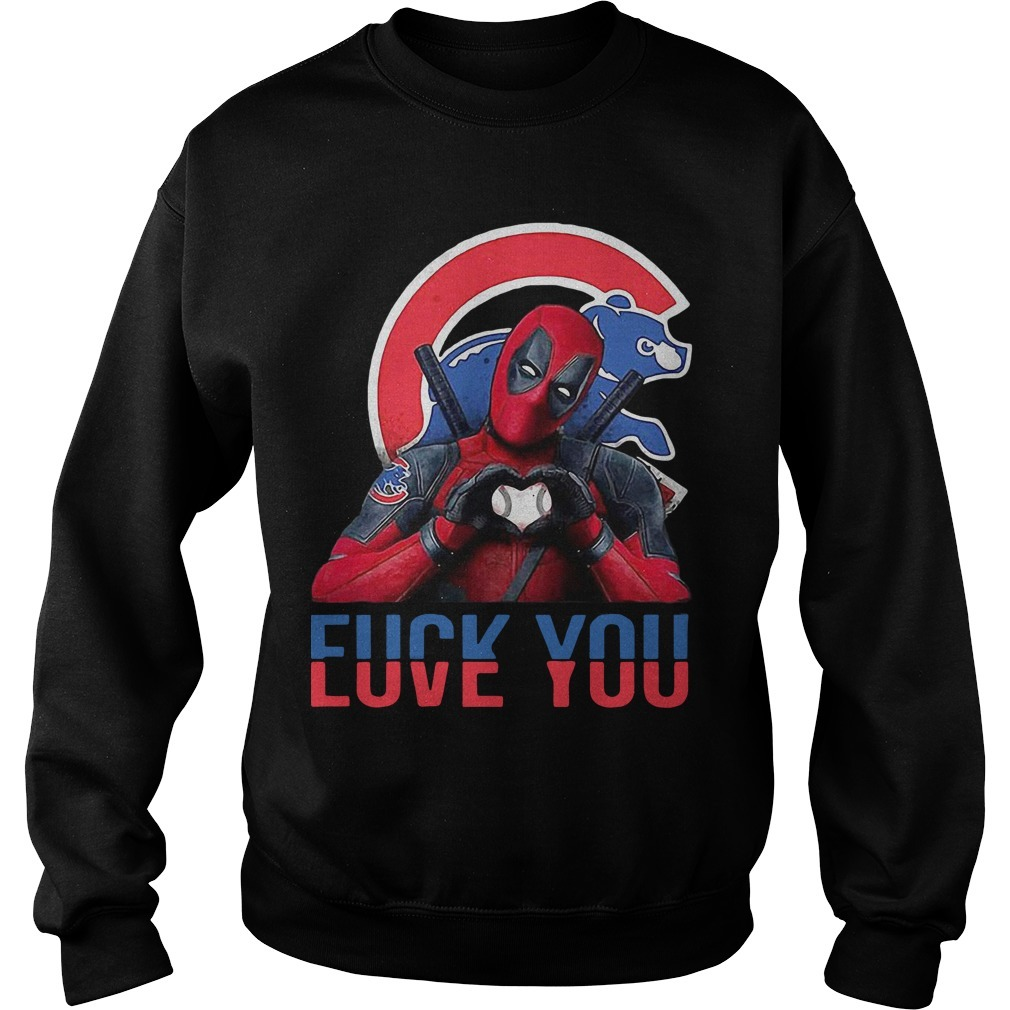 Chicago Cubs Bears Deadpool Fuck You Love You Sweater