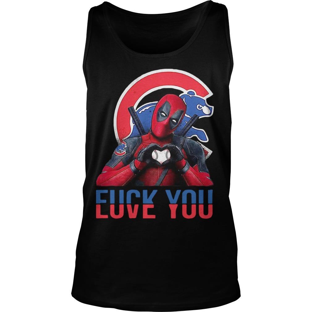 Chicago Cubs Bears Deadpool Fuck You Love You Tank Top