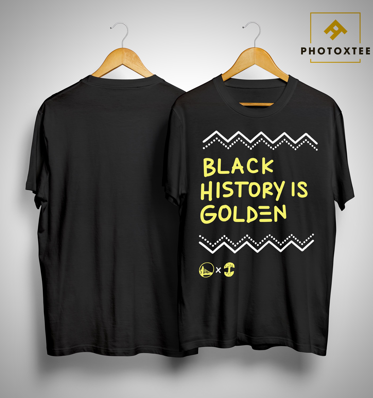 Golden State Warriors Black History Is Golden T Shirt