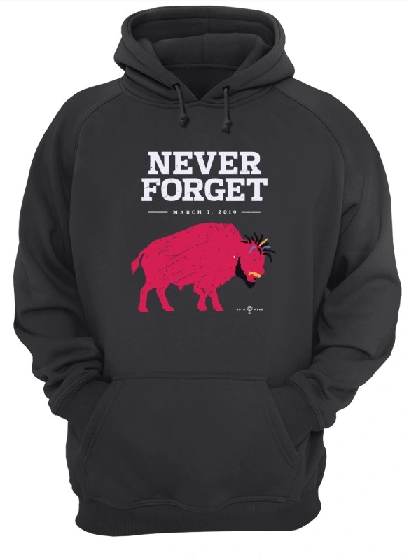 Ab Buffalo Never Forget March 7 2019 Hoodie