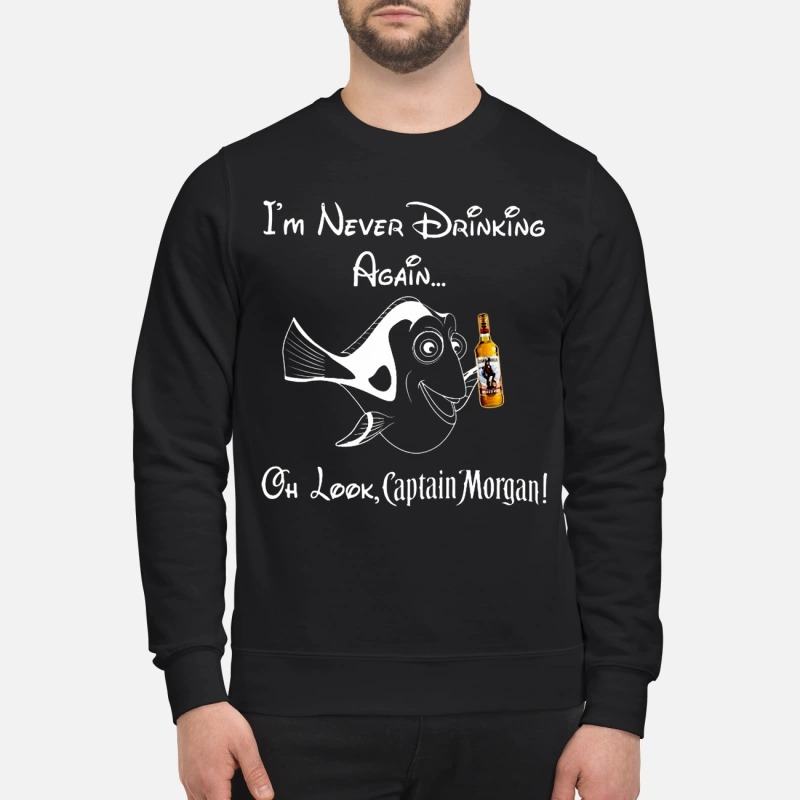 Dory I'm Never Drinking Again Oh Look Captain Morgan Sweater
