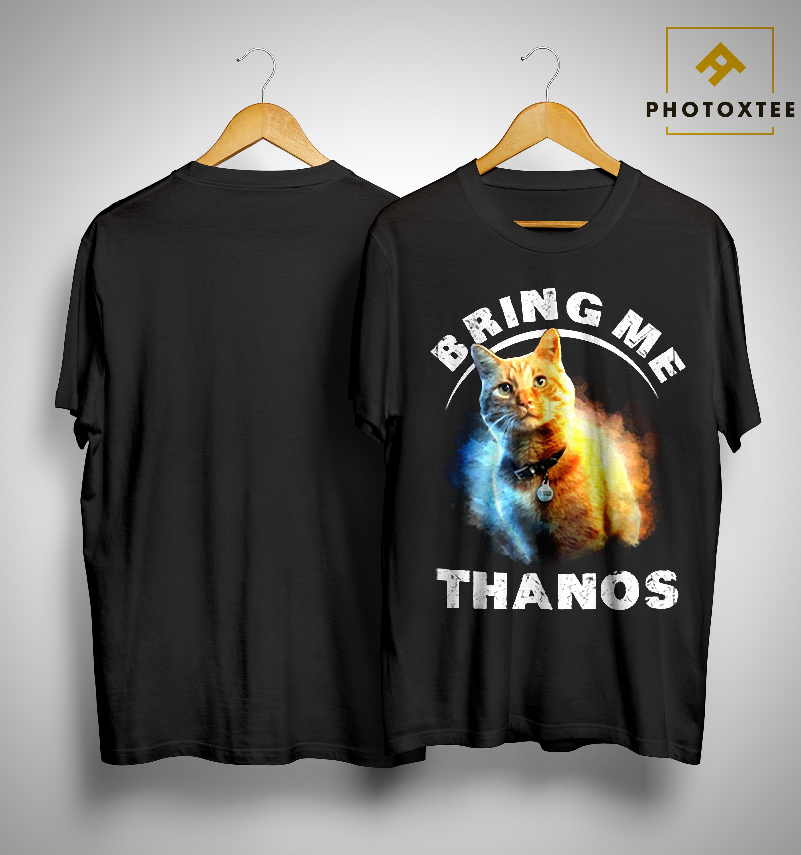 Marvel Captain Cat Goose Bring Me Thanos Shirt