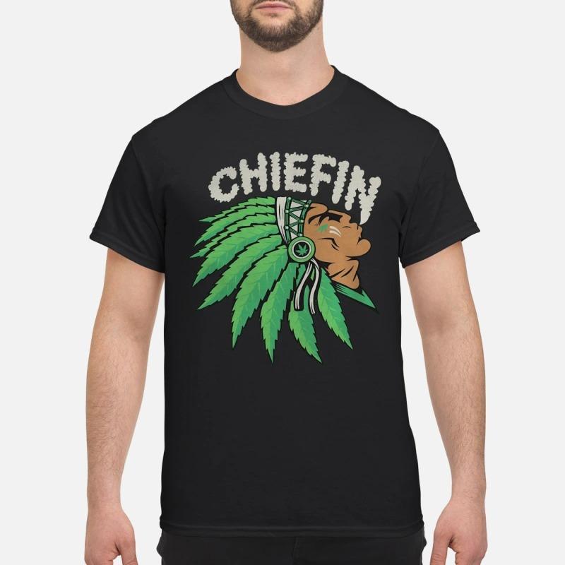 Native Indian Smoking Weed Chiefin Shirt