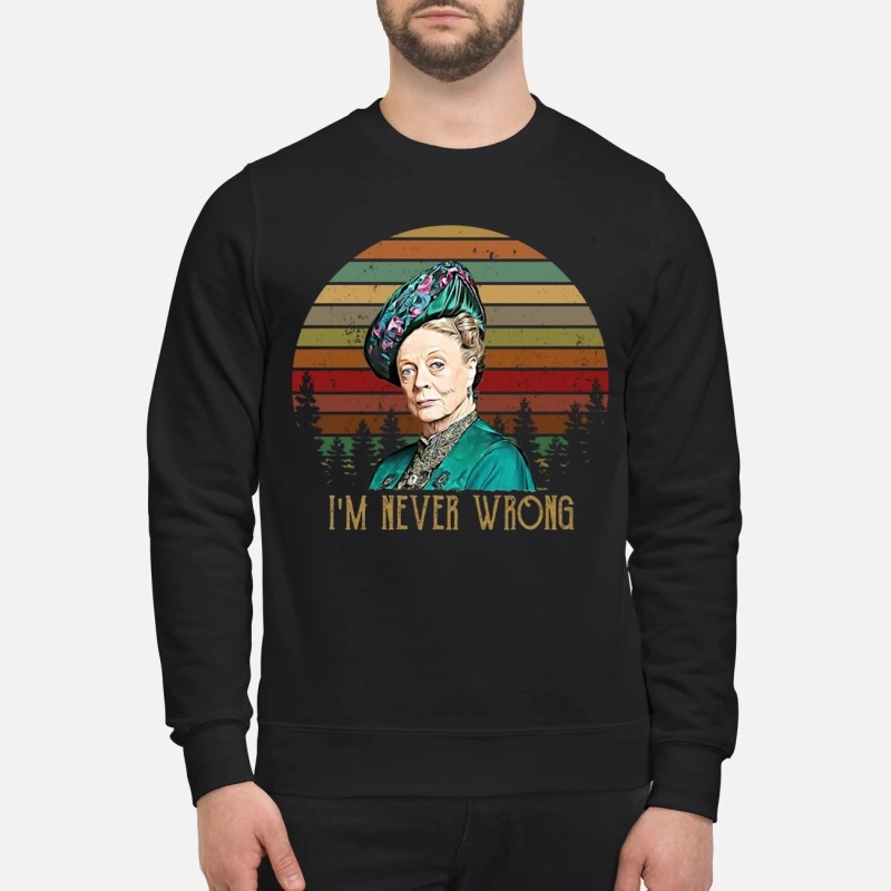 Sunset Maggie Smith I'm Never Wrong Sweater