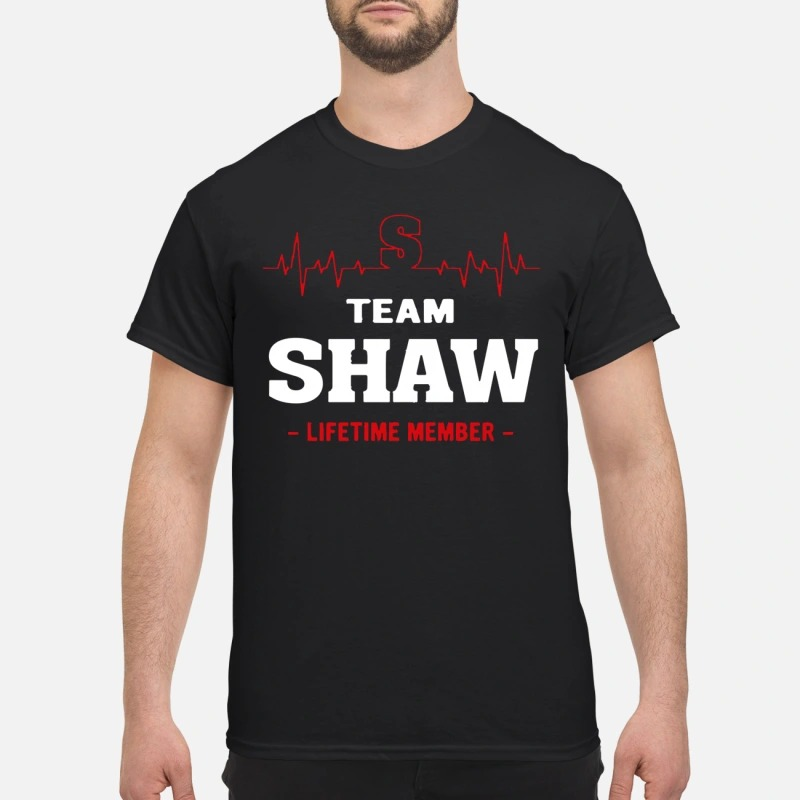 Team Shaw Lifetime Member Shirt