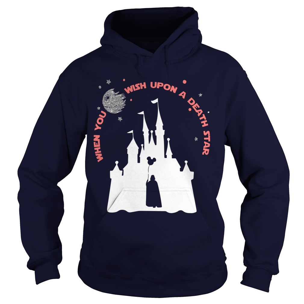 Darth Vader When You Wish Upon A Death Star Hoodie