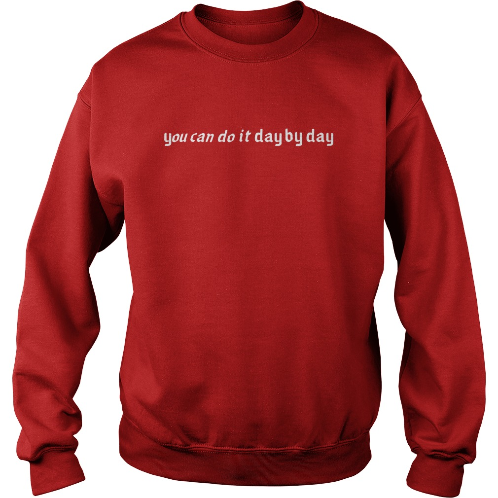Louis Tomlinson You Can Do It Day By Day Shirt