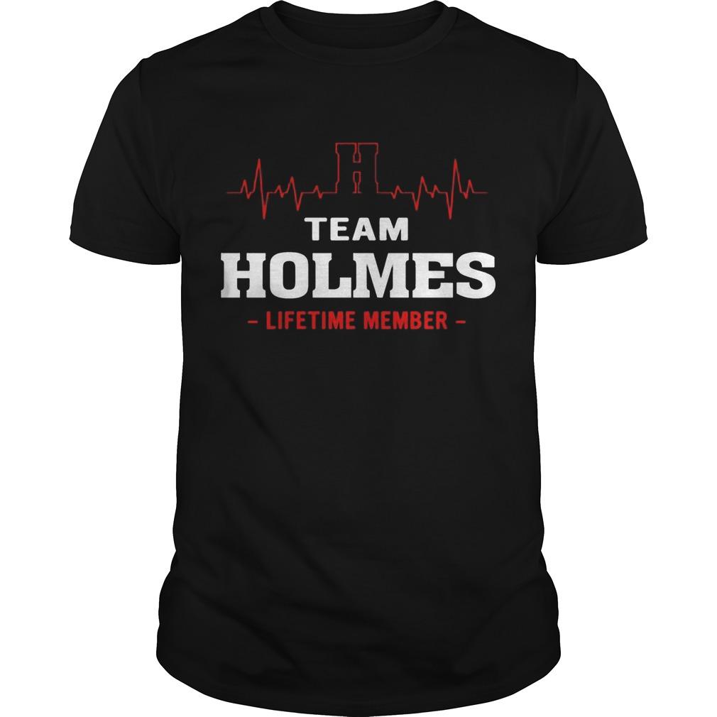 Team Holmes Lifetime Member Shirt