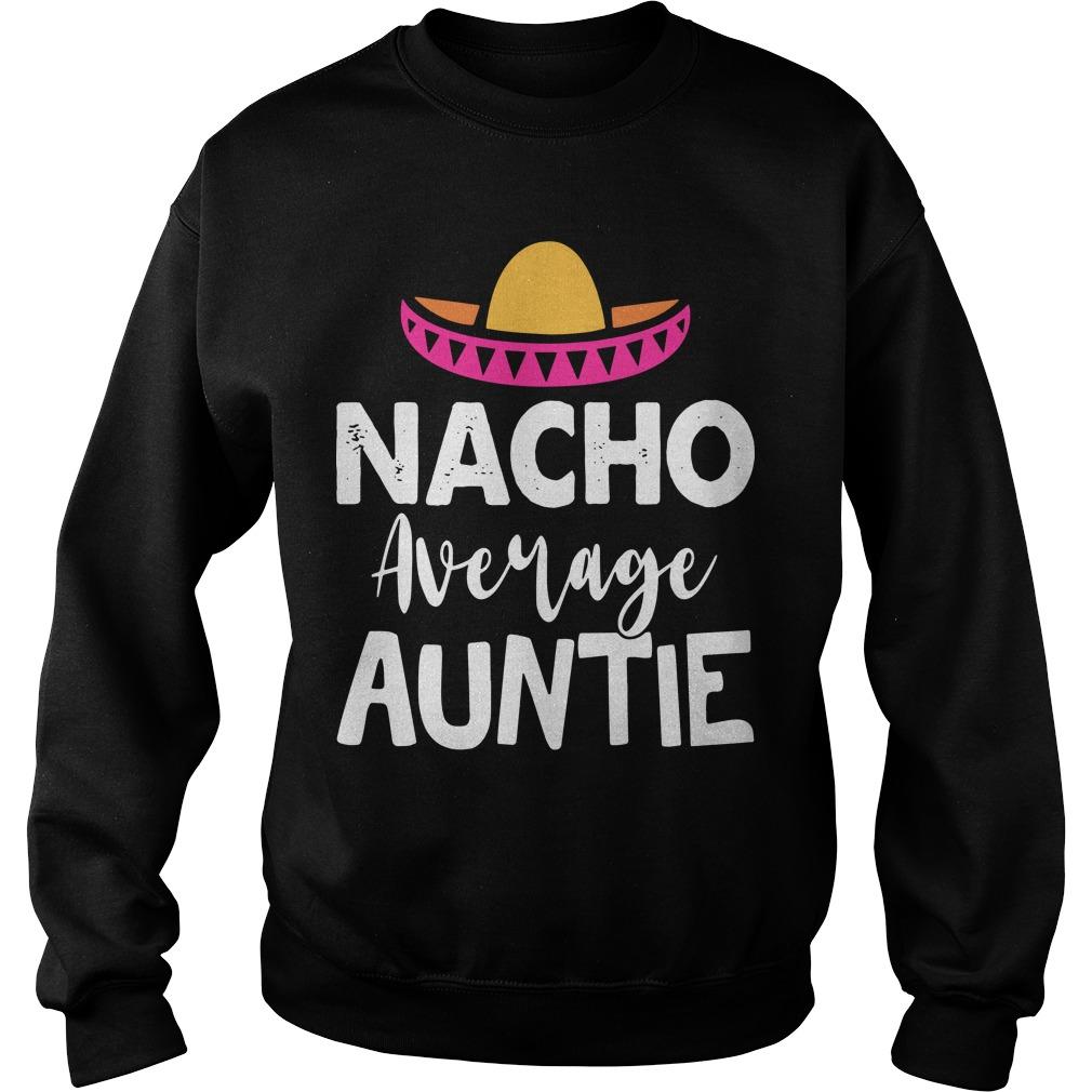 Nacho Average Auntie Sweater