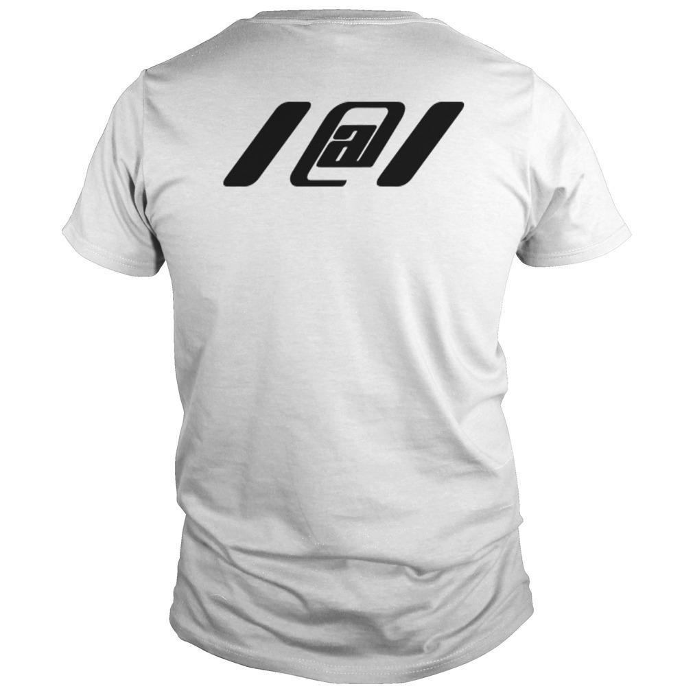 1@1 You Are Not Alone Enough Shirt