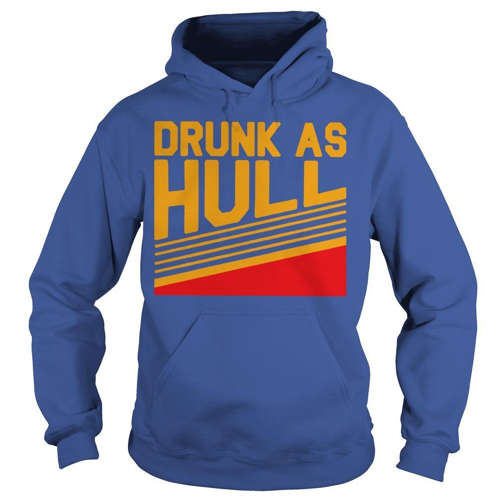 Brett Drunk As Hull T Hoodie