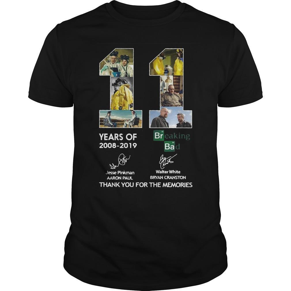 11 Years Of Breaking Bad Thank You For The Memories Signatures Shirt