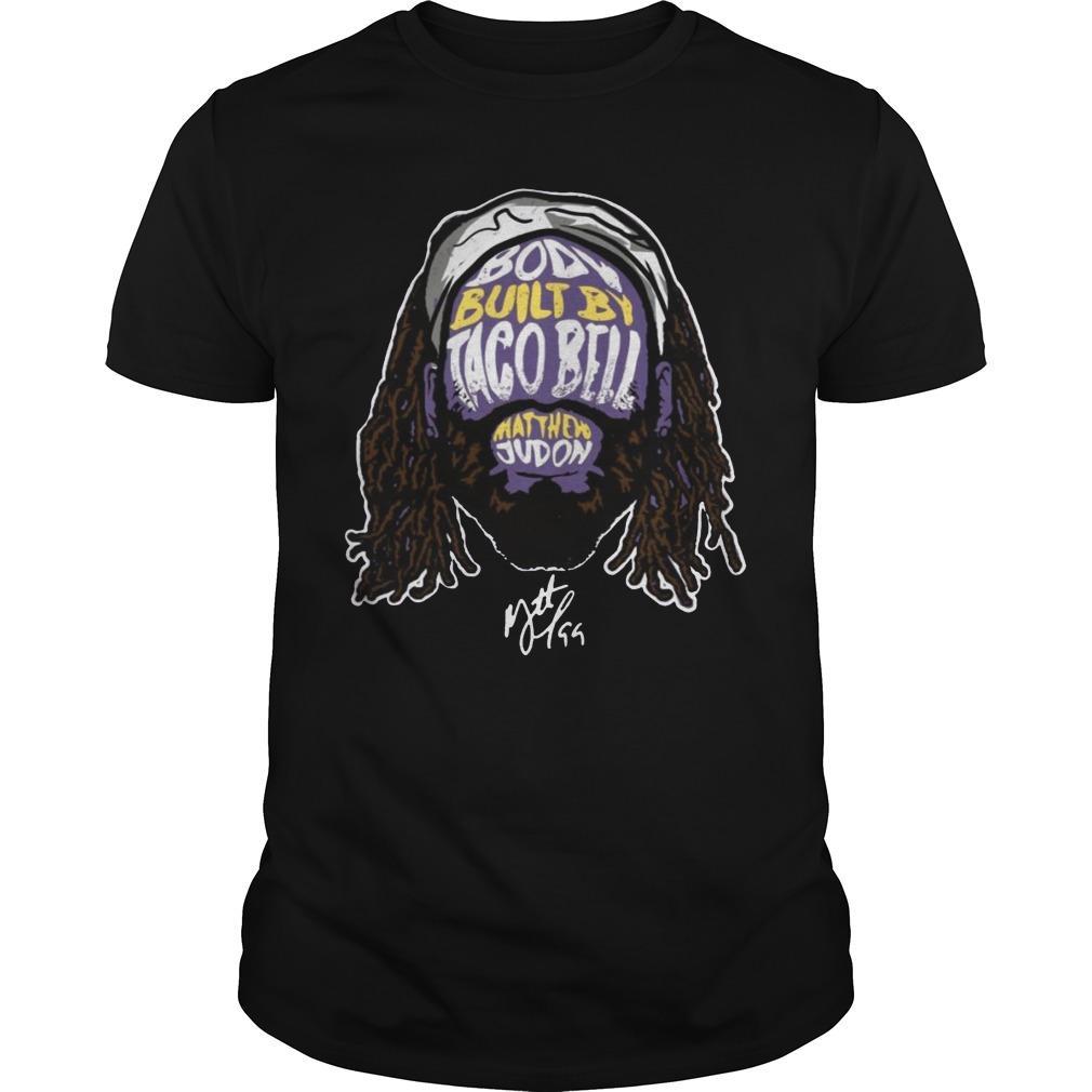 Body Built By Taco Bell Matthew Judon Shirt