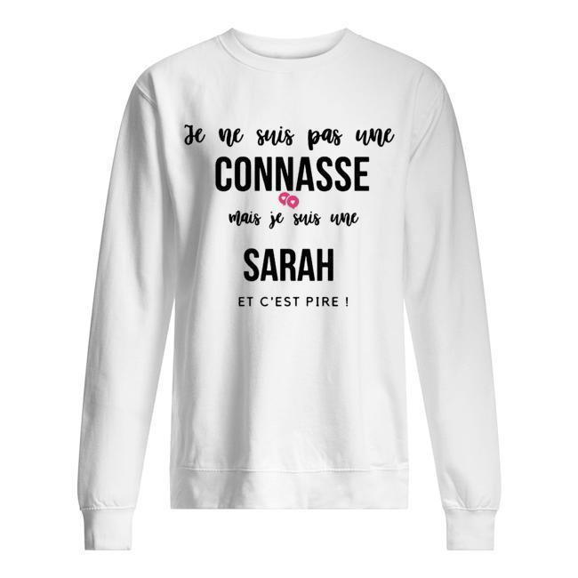 Je Ne Suis Pas Une Connasse Mais Je Suis Une Sarah Sweater