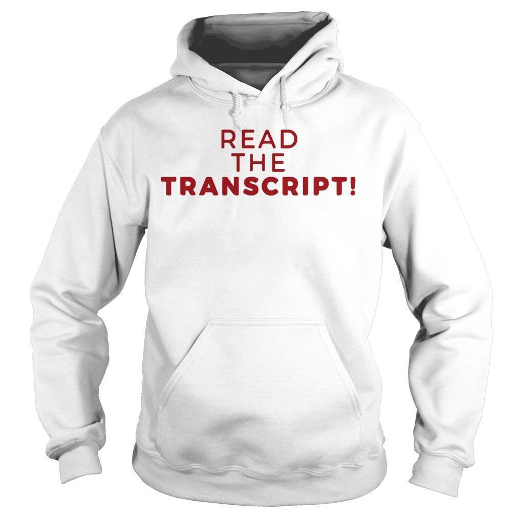 Read The Transcript T Hoodie