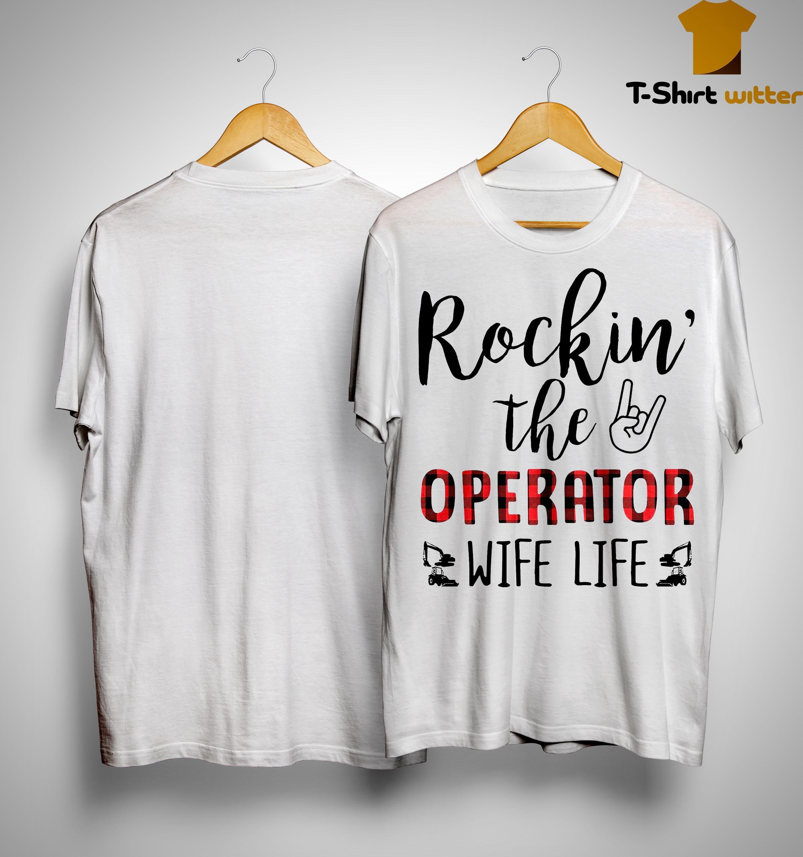 Rockin' The Operator Wife Life Shirt