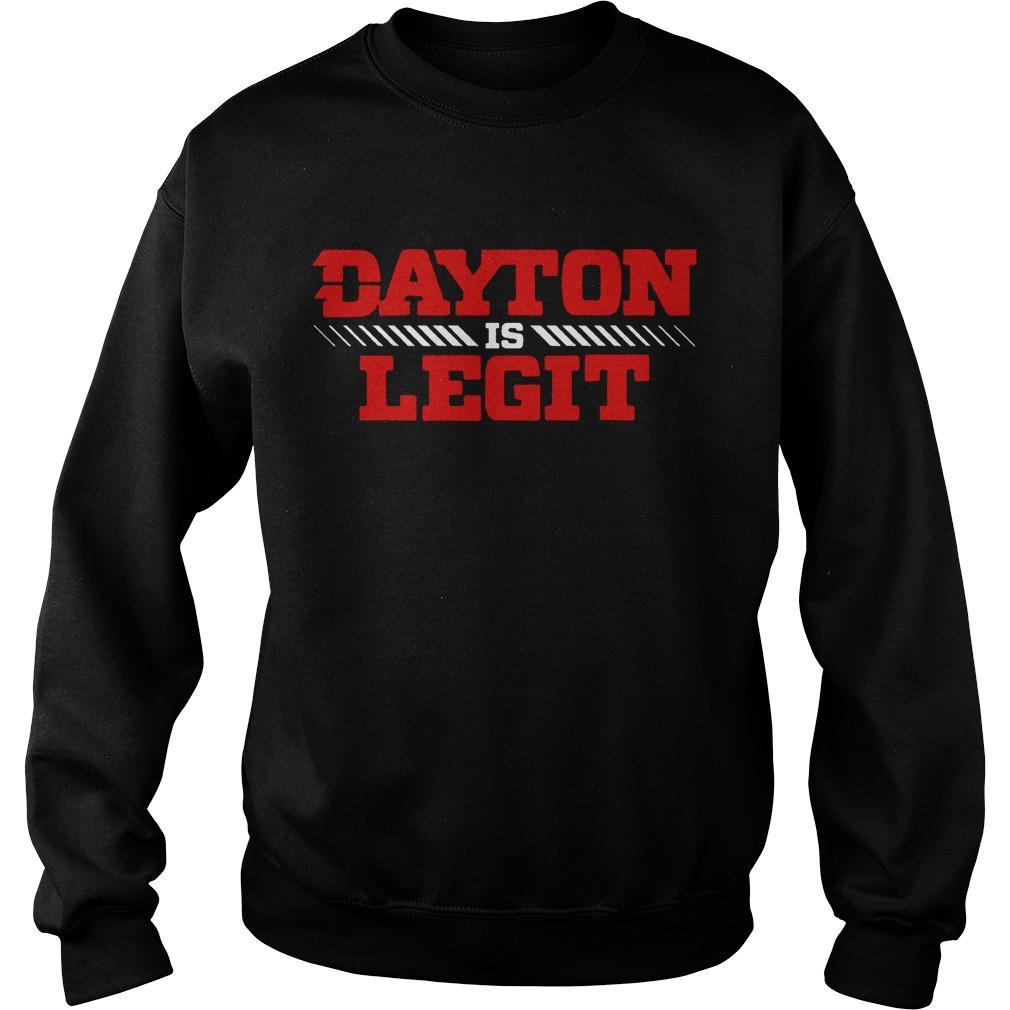 Dayton Is Legit Sweater