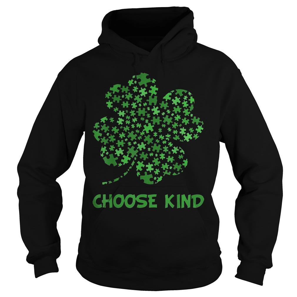 Irish Shamrock Autism Puzzle Pieces Choose Kind St Patricks Day Hoodie