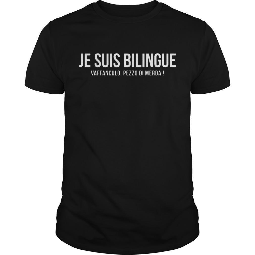 Je Suis Bilingue Vaffanculo Pezzo Di Merda Shirt