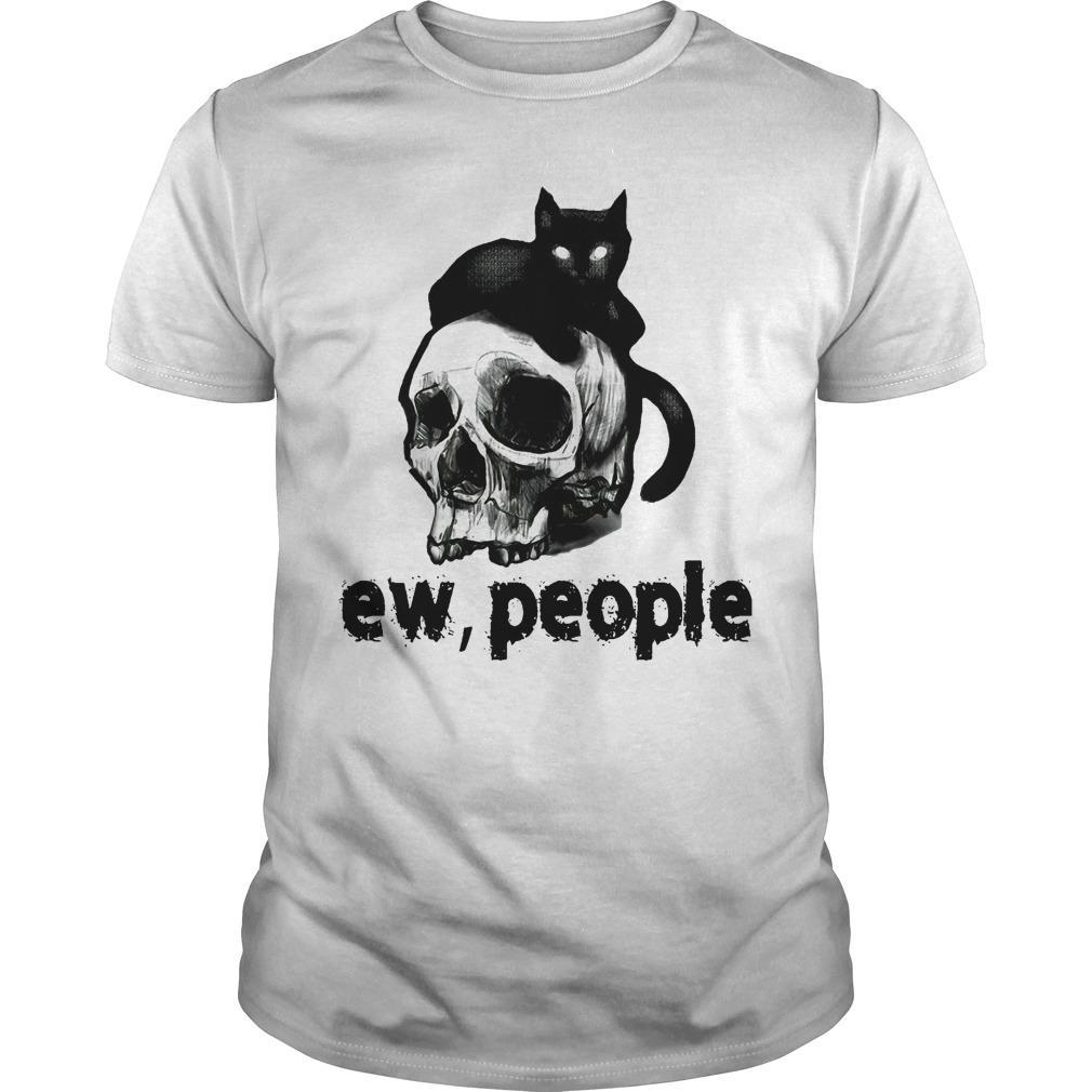 Black Cat And Skull Ew People Shirt