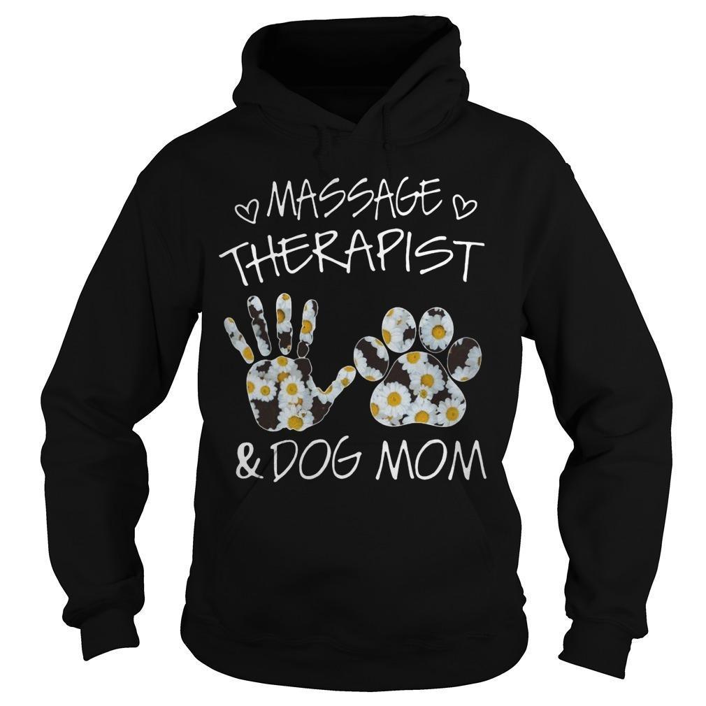 Flower Massage Therapist And Dog Mom Hoodie