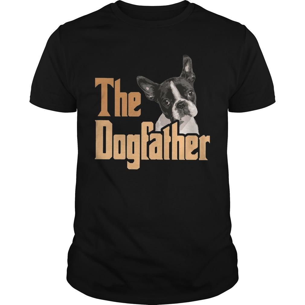 Boston Terrier The Dogfather Shirt