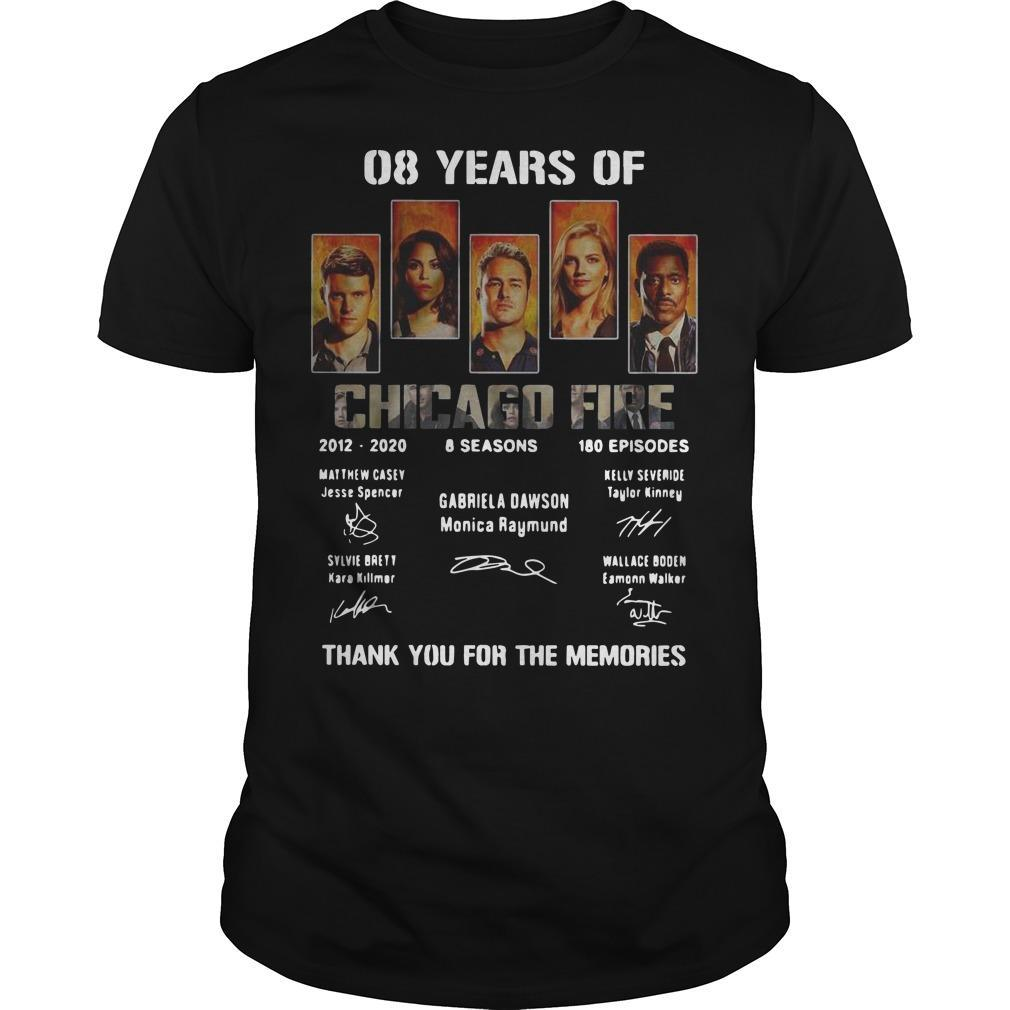 08 Years Of Chicago Fire 2012 2020 Thank You For The Memories Signatures Shirt